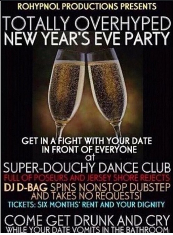 "Average flier for a ""man"" DJing on New Year's Eve"
